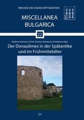 Der Donaulimes in der Spätantike und im Frühmittelalter