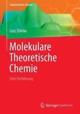 Molekulare Theoretische Chemie