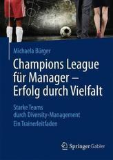 Champions League für Manager - Erfolg durch Vielfalt