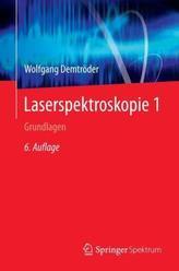 Laserspektroskopie. Bd.1