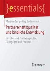 Partnerschaftsqualität und kindliche Entwicklung