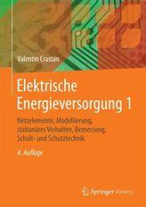 Elektrische Energieversorgung. Bd.1