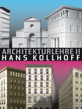 Architekturlehre Hans Kollhoff. Bd.2