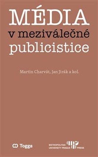 Média v meziválečné publicistice
