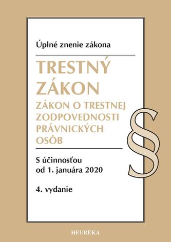 Trestný zákon + ZoTZPO. Úzz, 4. vyd., 2020