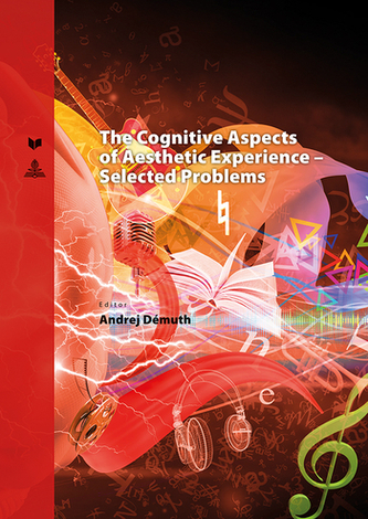 The Cognitive Aspects of Aesthetic Experience - Selected Problems