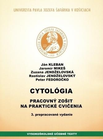 Cytológia- Pracovný zošit na praktické cvičenia, 3. vydanie