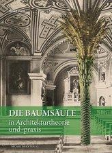 Die Baumsäule in Architekturtheorie und -praxis von Alberti bis Hans Hollein