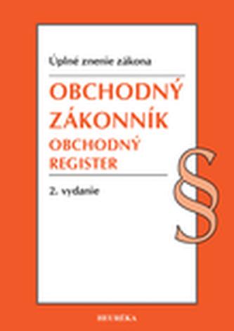 Obchodný zákonník, Obchodný register. Úzz, 2. vyd., 2020