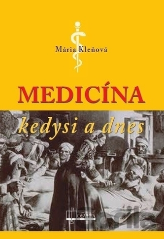 Medicína kedysi a dnes