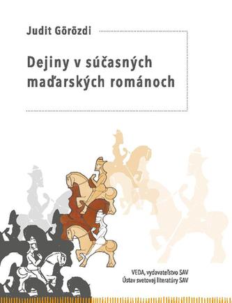 Dejiny v súčasných maďarských románoch