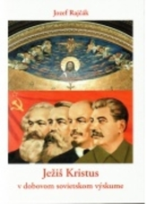 Ježiš Kristus v dobovom sovietskom výskume