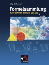 Formelsammlung Mathematik, Physik, Chemie, Ausgabe Bayern