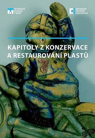Kapitoly z konzervace a restaurování plastů