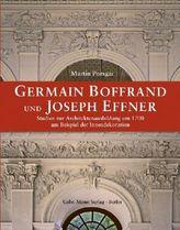 Germain Boffrand und Joseph Effner