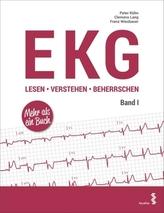 EKG lesen - verstehen - beherrschen. Bd.1