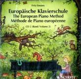 Europäische Klavierschule,  Deutsch-Englisch-Französisch, 1 Audio-CD. The European Piano Method. Methode de Piano europeenne. Vo