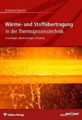 Wärme- und Stoffübertragung in der Thermoprozesstechnik