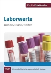 Laborwerte bestimmen, bewerten, vermitteln