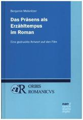 Das Präsens als Erzähltempus im Roman