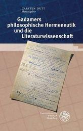 Gadamers philosophische Hermeneutik und die Literaturwissenschaft