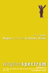 Schwerpunkt: Wagner und die bildende Kunst