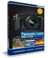 Panasonic Lumix DMC-LX 100 - Für bessere Fotos von Anfang an!