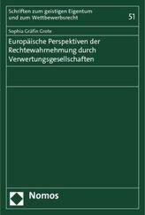 Europäische Perspektiven der Rechtewahrnehmung durch Verwertungsgesellschaften
