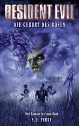 Resident Evil Sammelband, Die Geburt des Bösen