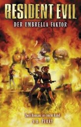 Resident Evil, Der Umbrella-Faktor. Sammelbd.2