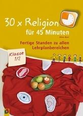 30 x Religion für 45 Minuten, Klasse 1/2