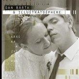Dan Bárta & Illustratosphere: Kráska a zvířený prach 2LP