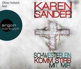 Schwesterlein, komm stirb mit mir, 6 Audio-CDs
