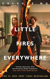 Little Fires Everywhere : The New York Times Top Ten Bestseller