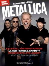 Metallica – kompletní příběh