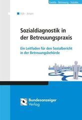Soziale Diagnose in der Betreuungspraxis