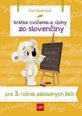 Krátke cvičenia a úlohy zo slovenčiny pre 3. ročník ZŠ