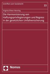 Die Harmonisierung von Haftungsprivilegierungen und Regress in der gesetzlichen Unfallversicherung