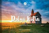 Čarovná Dolná Nitra