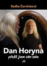 Dan Horyna Přežil jsem sám sebe