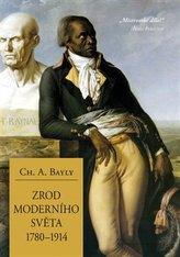 Zrod moderního světa 1780–1914