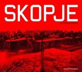 Skopje. The Word's Bastard