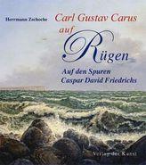 Carl Gustav Carus auf Rügen