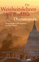 Die Weisheitslehren des Buddha -Dhammapada