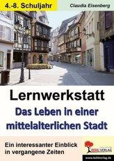 Leben in einer mittelalterlichen Stadt - Lernwerkstatt