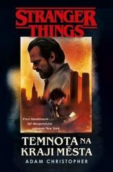 Stranger Things Temnota na okraji města