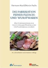 Die Fabrikation feiner Fleisch- und Wurstwaren