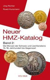 Die Münzen der Schweiz und Liechtensteins - 15./16. Jahrhundert bis Gegenwart
