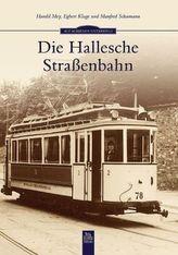 Die Hallesche Straßenbahn