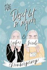 A Cup of Style - Deset let se ségrou